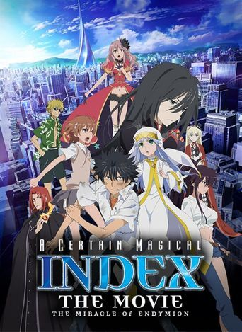 A Certain Magical Index Movie: The Miracle of Endymion