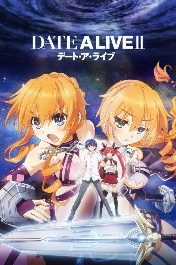 Date a Live II  Anime-Planet