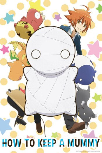 Watch How To Keep A Mummy Anime Online Anime Planet Welcome to the how to keep a mummy wiki! watch how to keep a mummy anime online