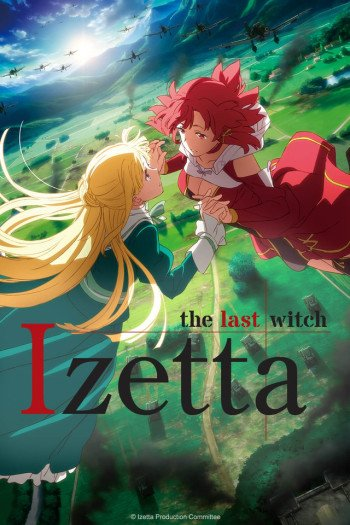 izetta the last witch anime planet