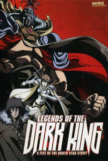 Legends of the Dark Kings: A Fist of the North Star Story