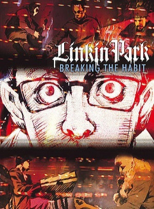 Linkin Park: Breaking the Habit main image