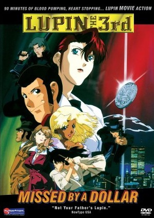 Lupin III Special 12: Missed by a Dollar