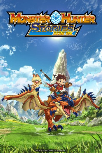 Watch Monster Hunter Stories Ride On Anime Online Anime Planet