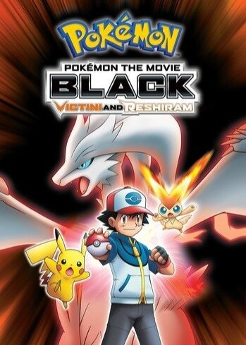 pokemon movie 14 black victini and reshiram animeplanet