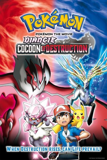 Pokemon Movie 17: Diancie and the Cocoon of Destruction
