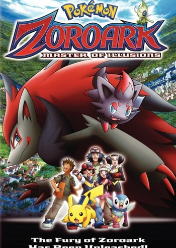 Pokemon Movie 13: Zoroark - Master of Illusions