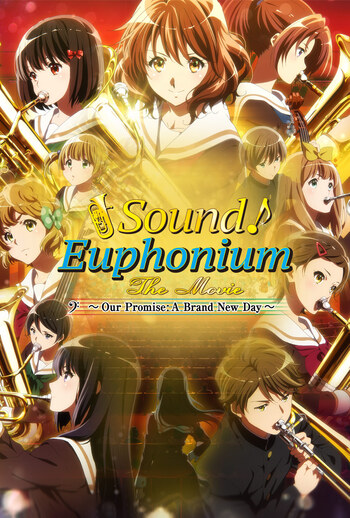 Sound! Euphonium Movie 3: Our Promise - A Brand New Day