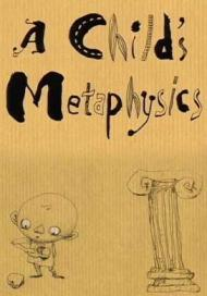 A Child's Metaphysics