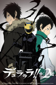 Durarara!! X2 The Second Arc