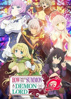 How NOT to Summon a Demon Lord: Omega