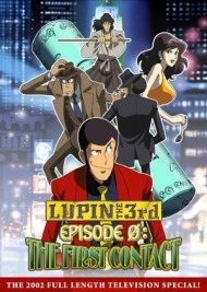 Lupin III Special 14: Episode 0: First Contact