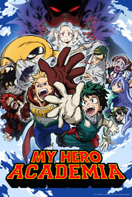 My Hero Academia 2 | Anime-Planet
