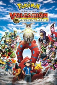 Pokemon Movie 19: Volcanion and the Mechanical Marvel
