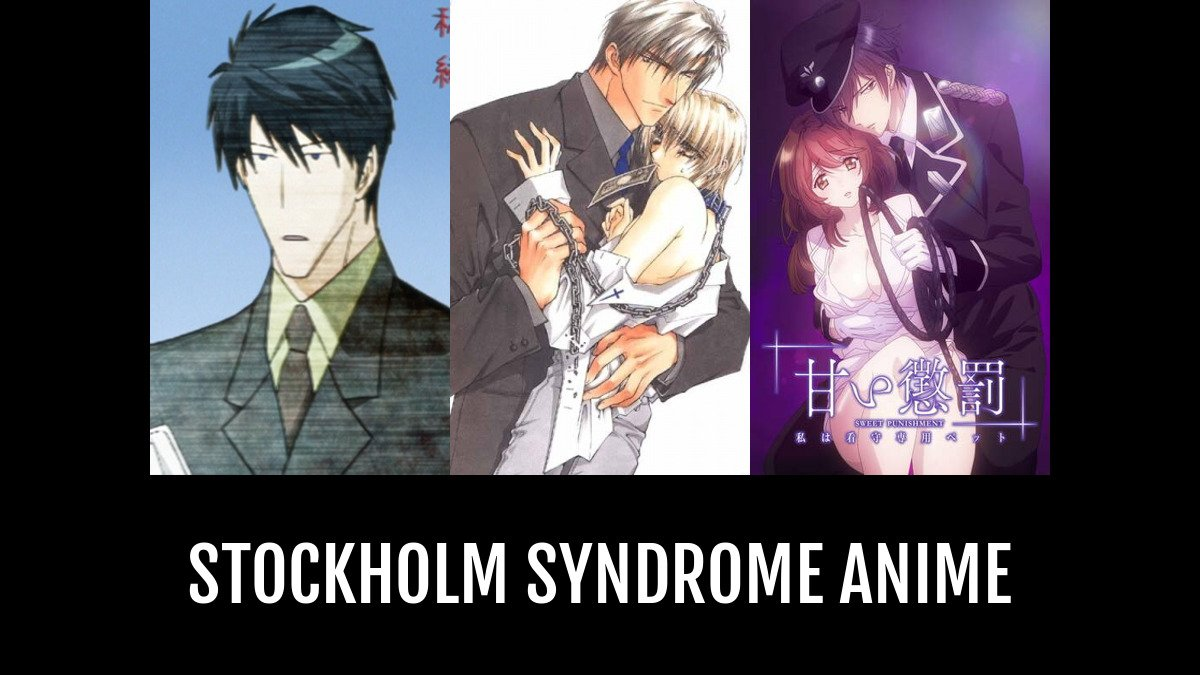 best stockholm syndrome anime