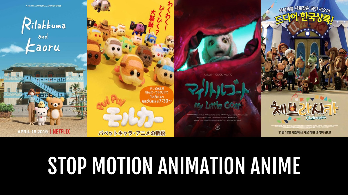 Best Stop Motion Animation Anime | Anime-Planet
