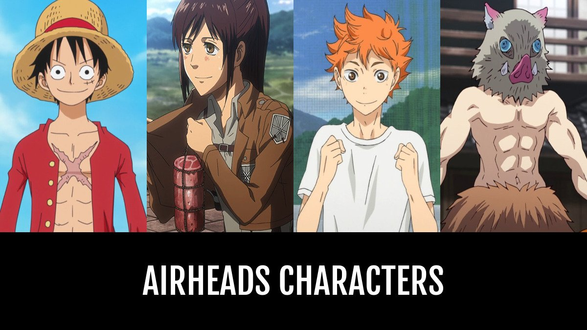 Best Airheads Characters Anime Planet