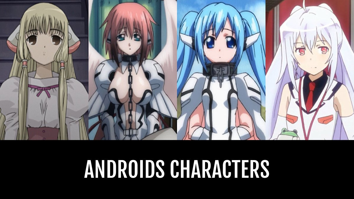 Best Androids Characters   Anime-Planet
