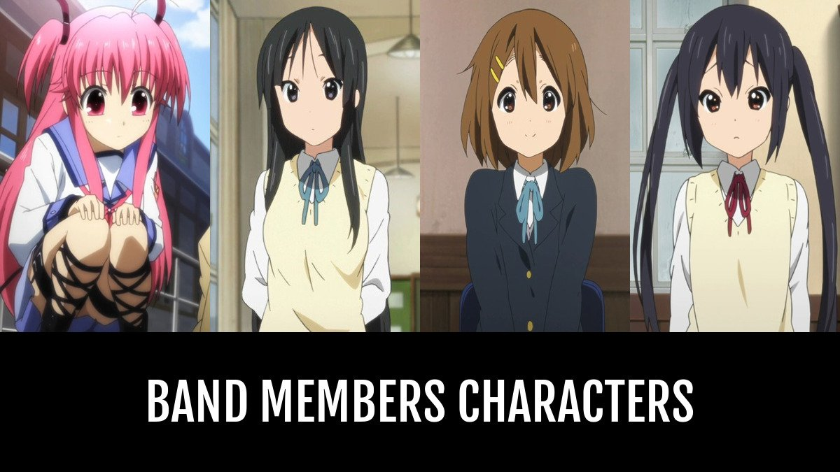 Best band members characters anime planet
