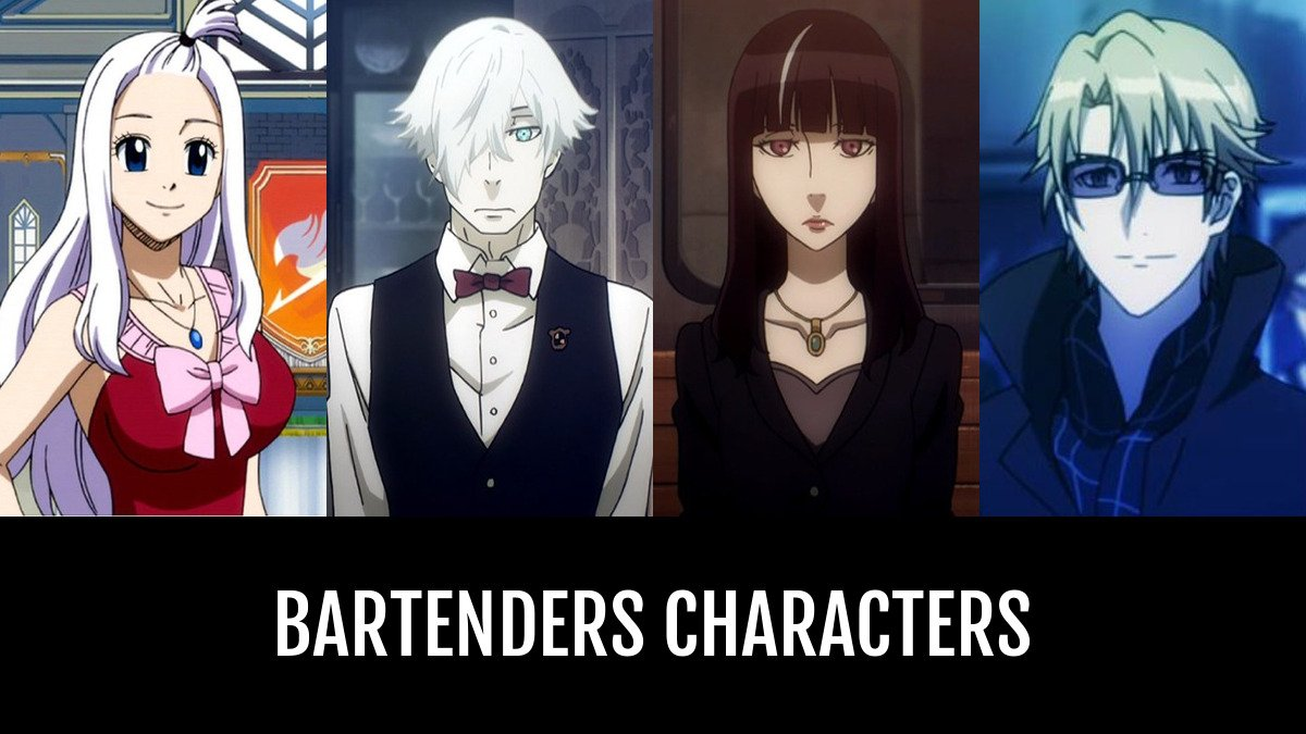 Best Bartenders Characters | Anime-Planet