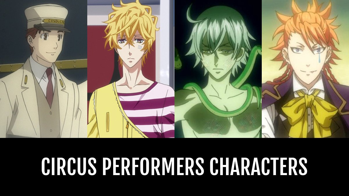Best Circus Performers Characters Anime Planet