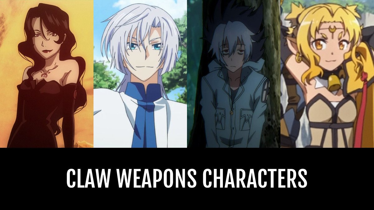 Best Claw Weapons Characters Anime Planet
