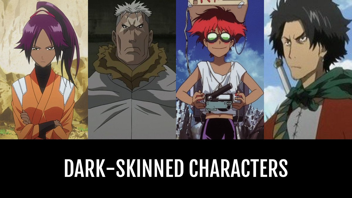 Best Dark Skinned Characters Anime Planet