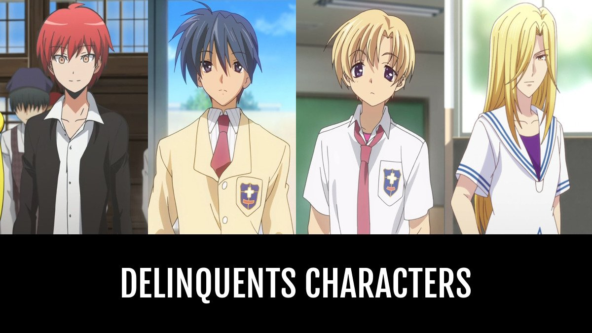 Best Delinquents Characters Anime Planet