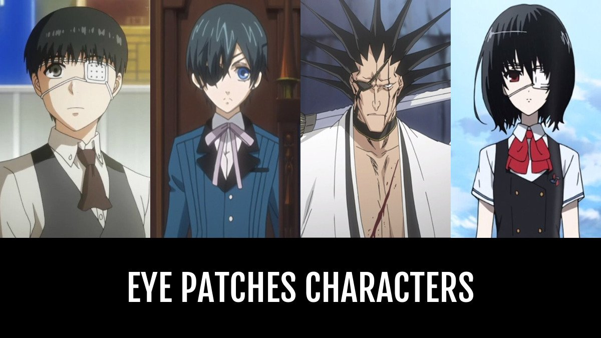 Eye Patches Characters  Anime-Planet