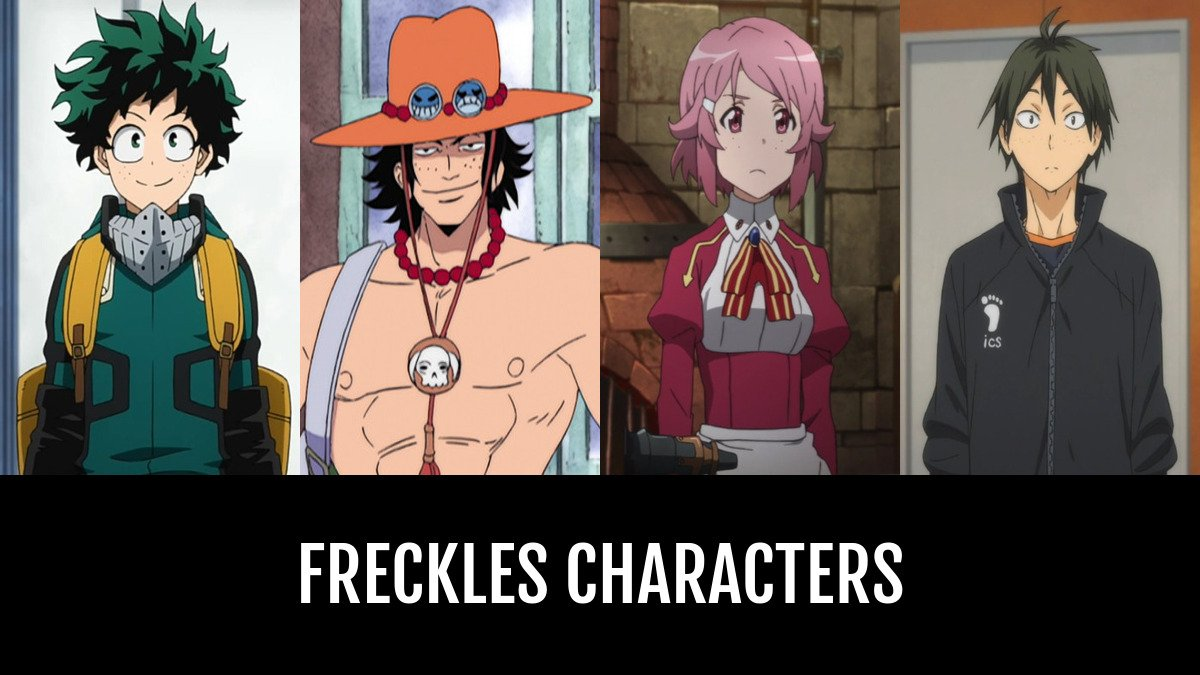Best Freckles Characters Anime Planet