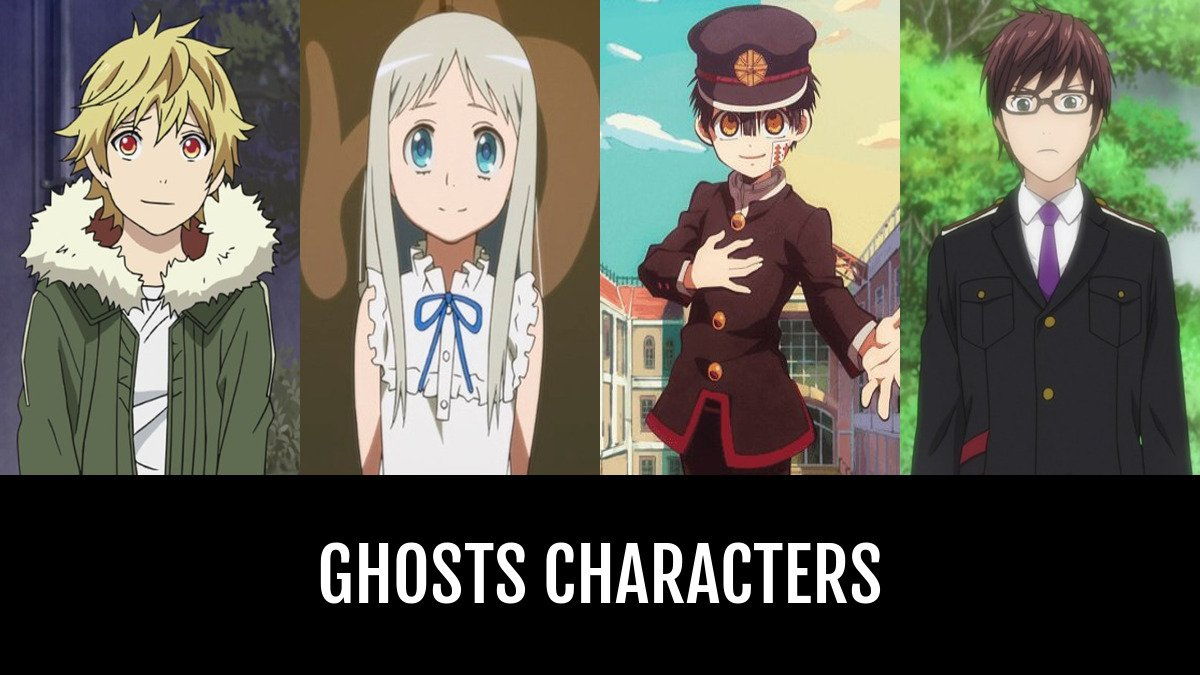 Best Ghosts Characters Anime Planet