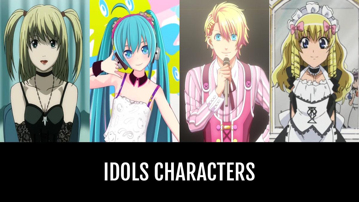 Idols Characters Anime Planet