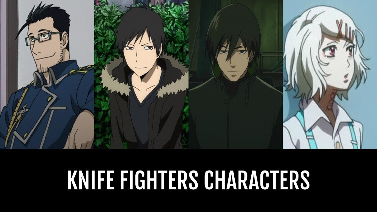 Best Knife Fighters Characters Anime Planet