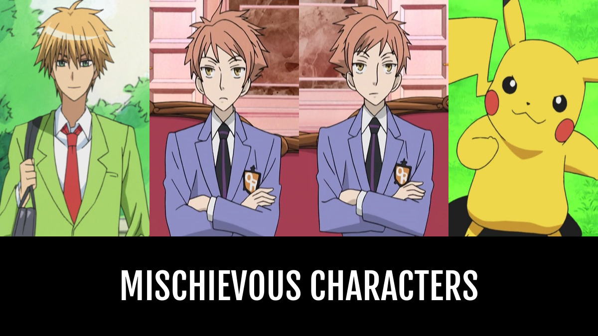 Best mischievous characters anime planet
