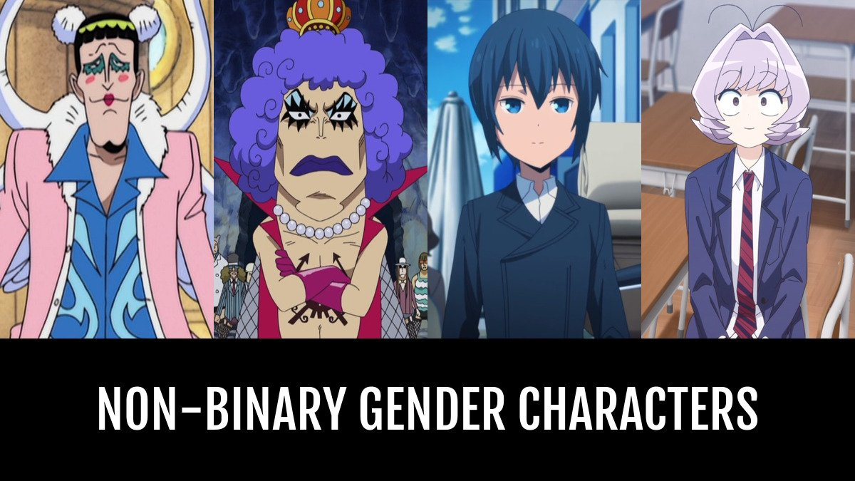 Best Non-Binary Gender Characters   Anime-Planet