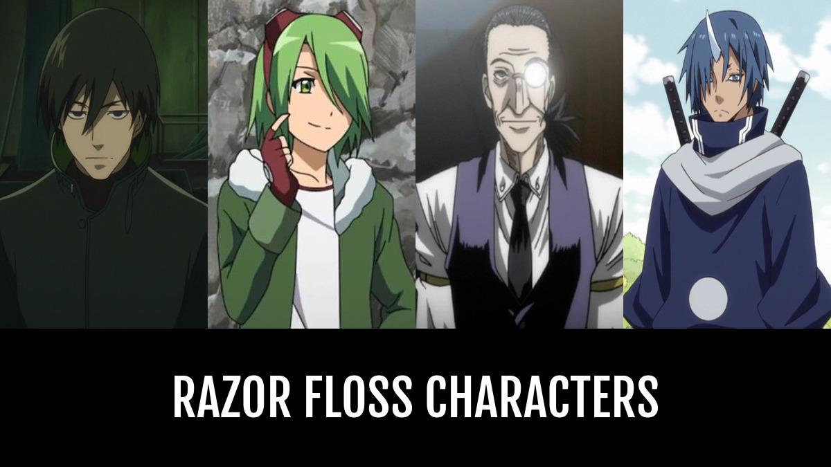 Best Razor Floss Characters Anime Planet