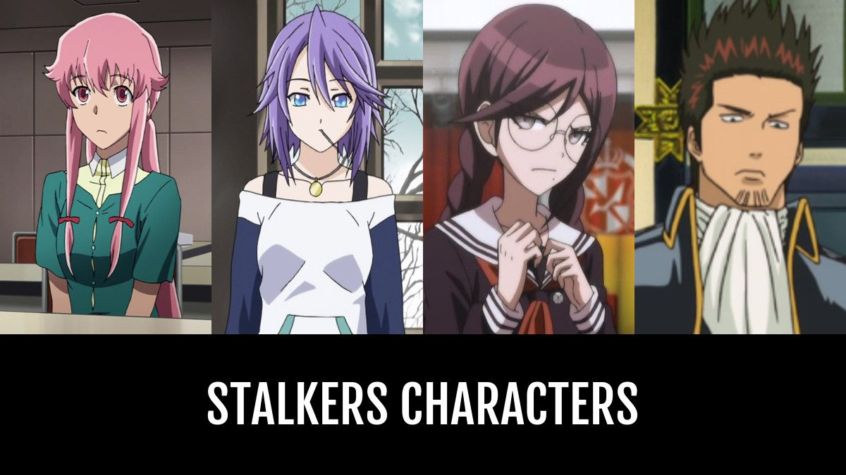 Best Stalkers Characters Anime Planet