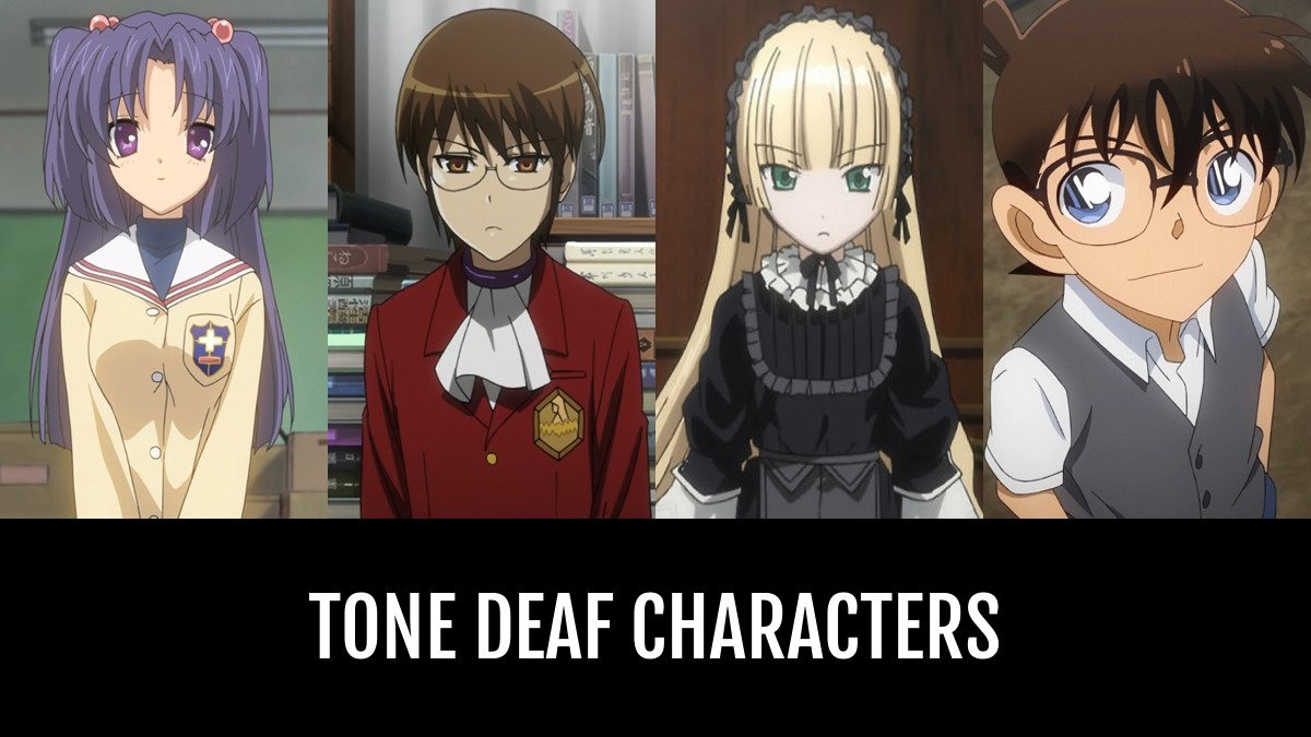 Tone Deaf Characters Anime Planet