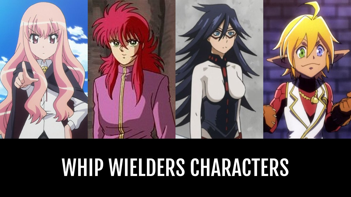 Best Whip Wielders Characters Anime Planet