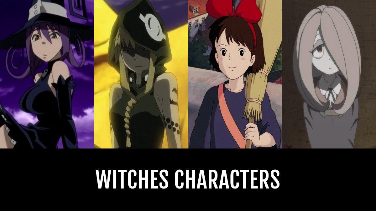 Best Witches Characters Anime Planet