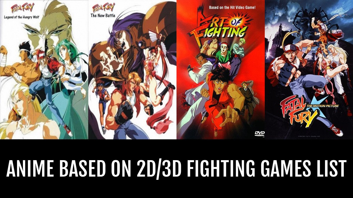 Anime Based On 2d 3d Fighting Games By Blaizev Anime Planet