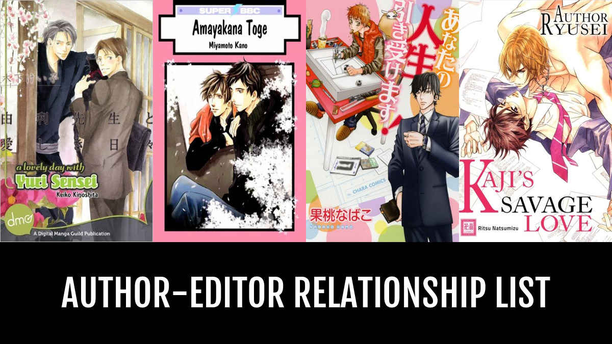 Author editor relationship by lupalunae anime planet