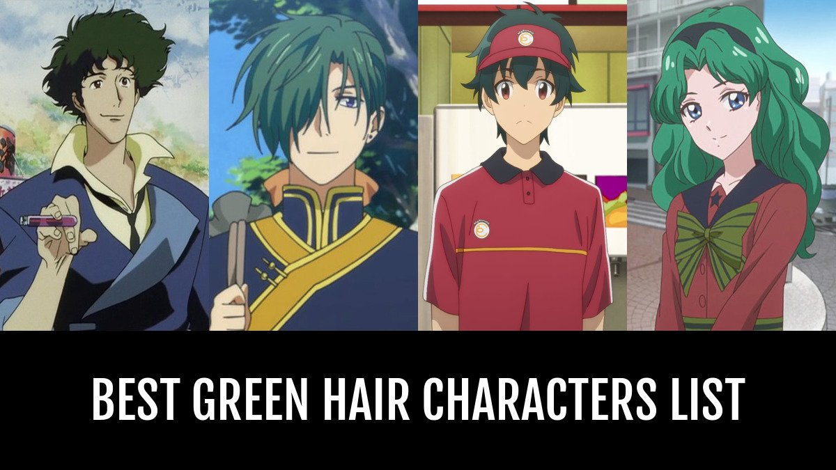 Best Green Hair Characters By Mamorukun Anime Planet