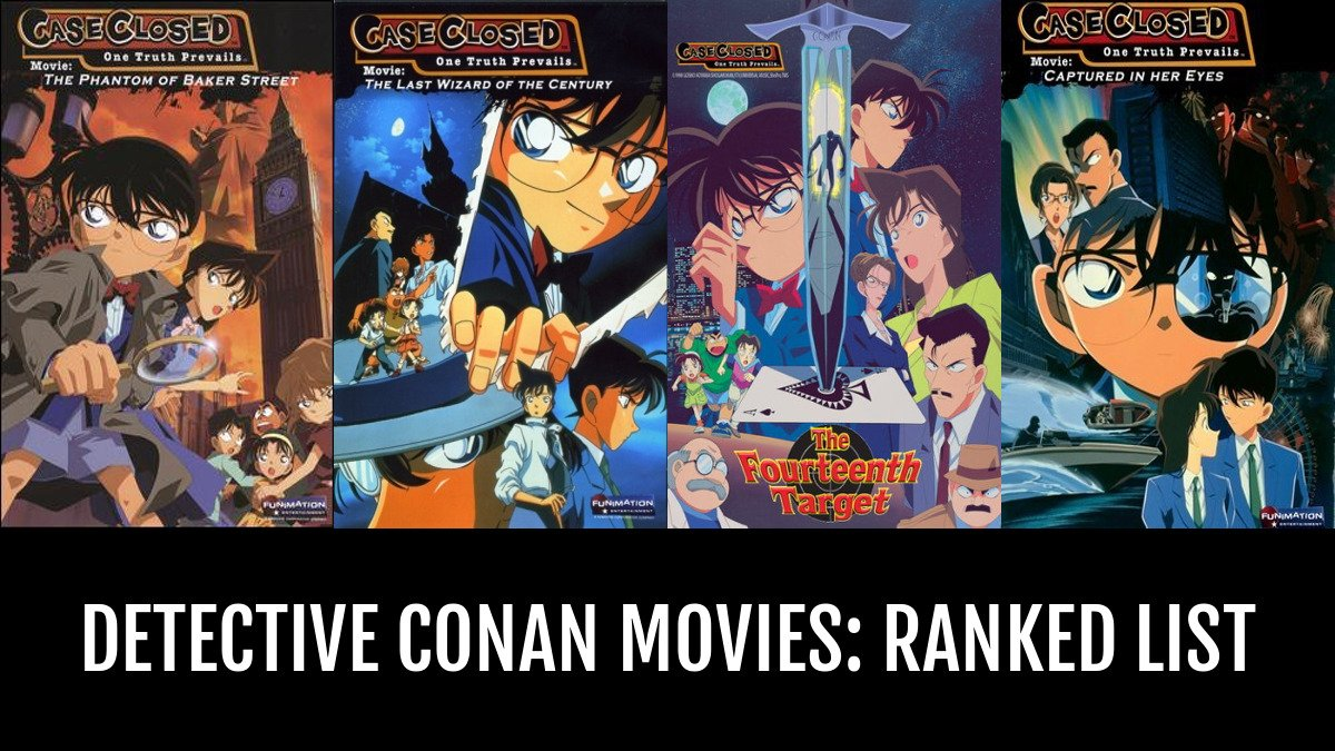 Detective Conan Movies: RANKED - by knoxyal | Anime-Planet