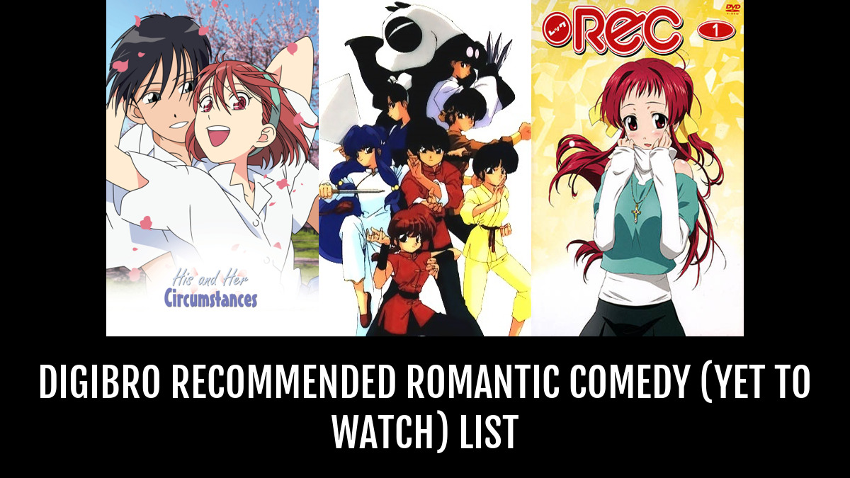 Digibro recommended romantic comedy yet to watch by cedulet anime planet
