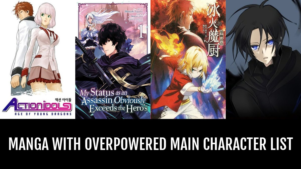 Manga with overpowered main character by monsieur anime planet