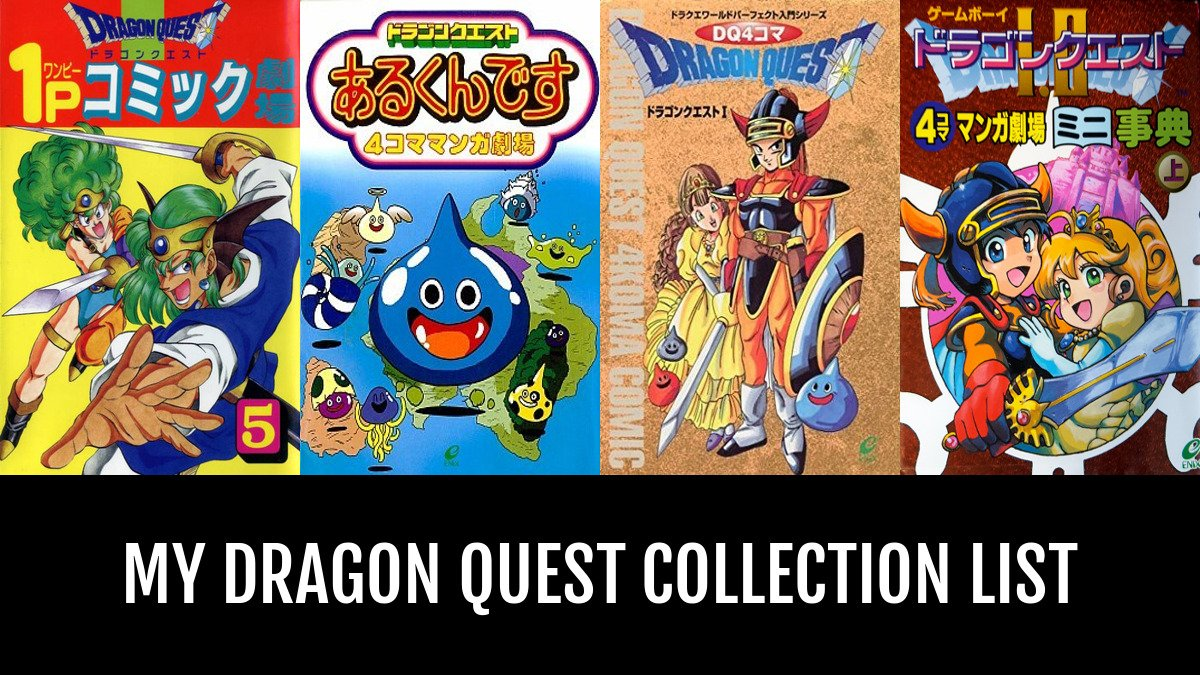 my dragon quest collection by sothis anime planet