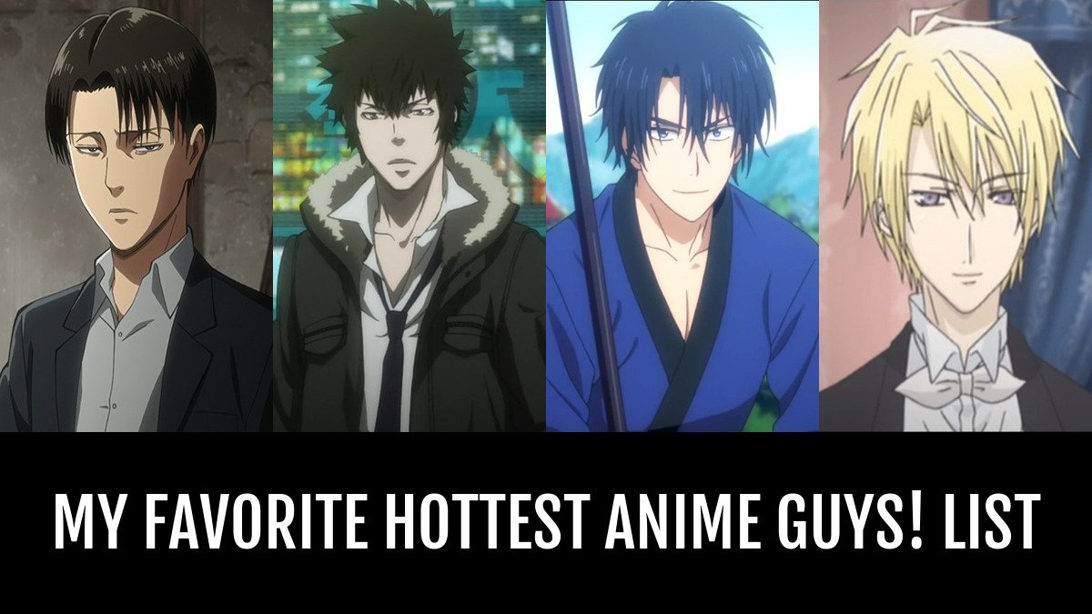 My favorite hottest anime guys by vino anime planet