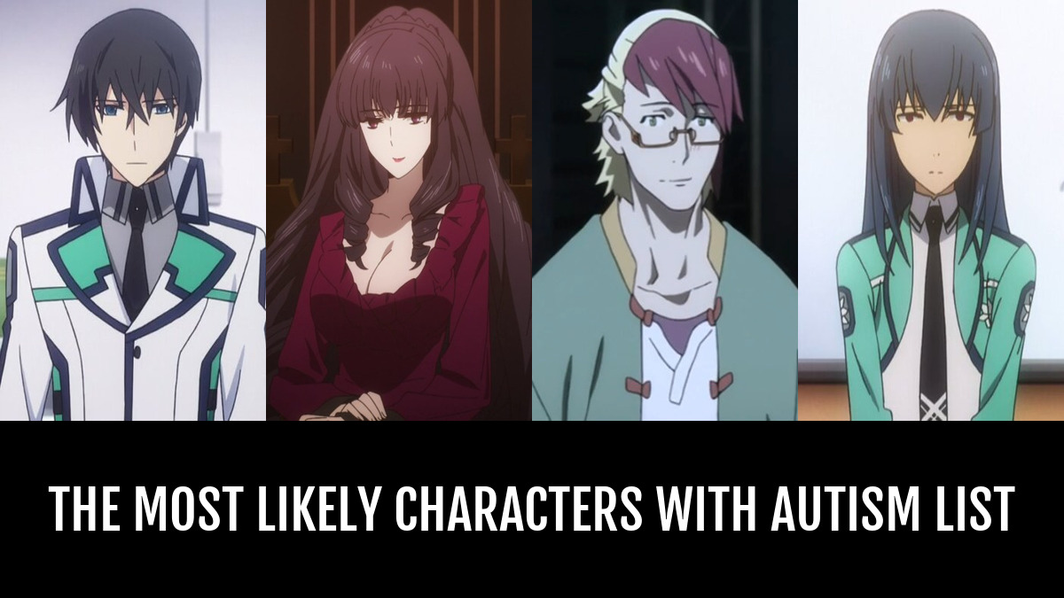 the most likely characters with autism