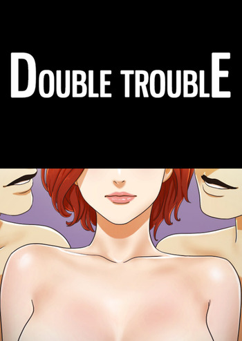 Double Trouble (Muldeok)